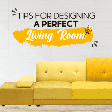 Designing a perfect living room