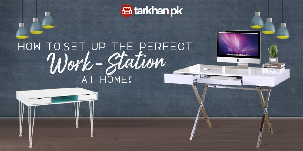 How to set up a perfect workstation at home in COVID?