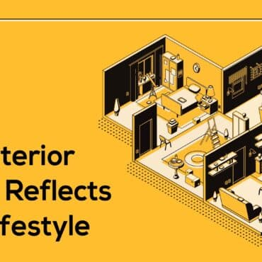 How Interior design reflects your lifestyle - Tarkhan